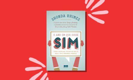 Capa do livro O ano em que disse sim da Shonda Rhimes
